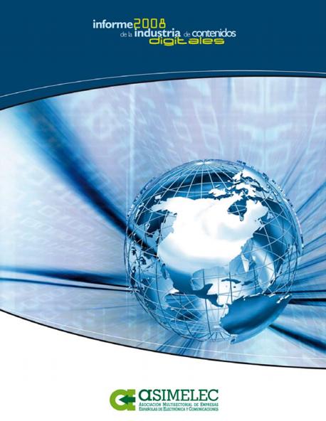 Informe de la Industria de Contenidos Digitales 2008