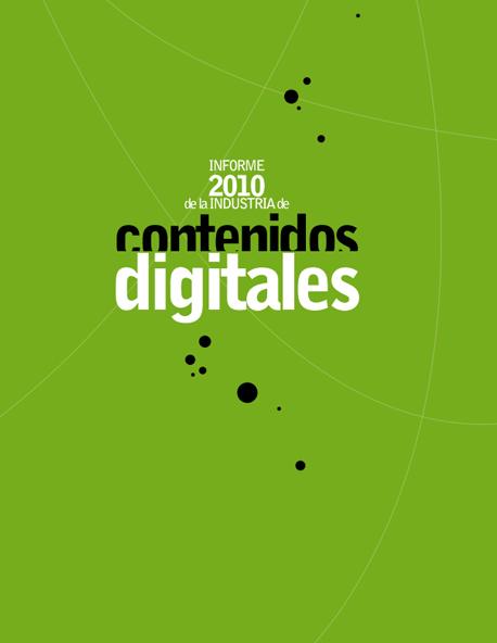 Informe de la Industria de Contenidos Digitales 2010
