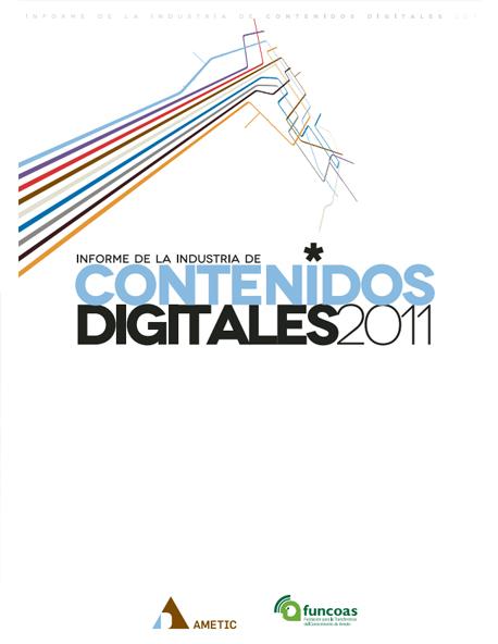 Informe de la Industria Contenidos Digitales 2011
