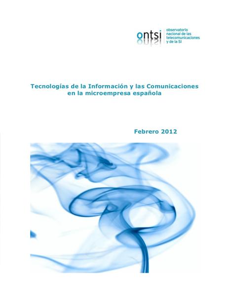 Las TIC en en las Empresas y Microempresas Españolas 2012