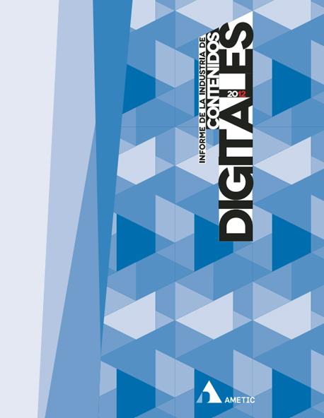 Informe de la Industria de Contenidos Digitales 2012