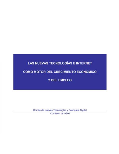 Las nuevas tecnologías e Internet como motor del crecimiento económico y del empleo