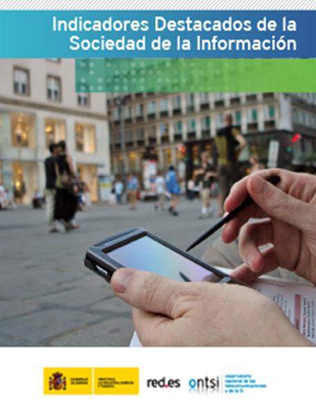 Indicadores destacados de la Sociedad de la Información en España
