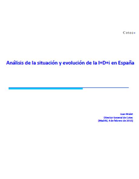 Análisis sobre la situación de la I+D+i en España y de su evolución desde el comienzo de la crisis