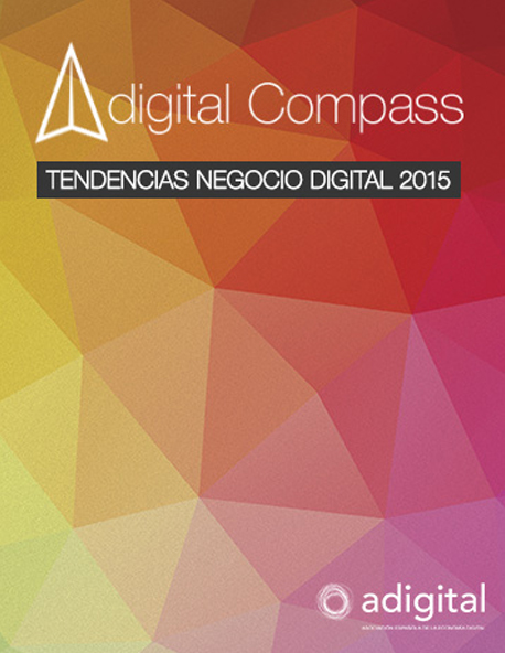 "Adigital presenta el estudio ""Adigital Compass. Tendencias de Negocio Digital 2015″"
