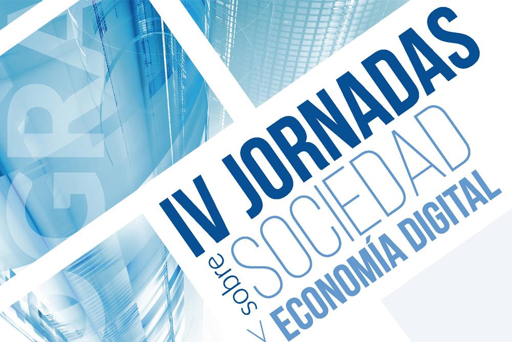 Se celebran las IV Jornadas sobre Sociedad y Economía Digital